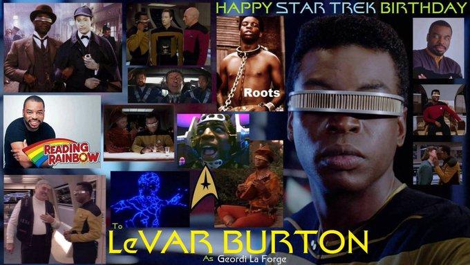 2-16 Happy birthday to LeVarBurton.