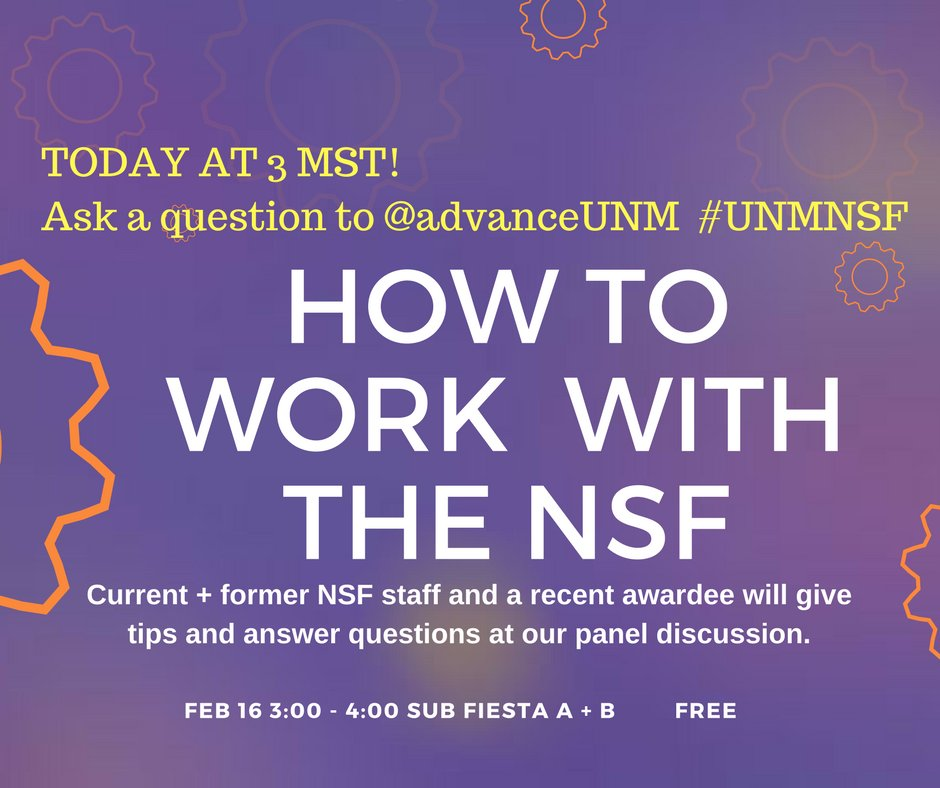 Today at 3 MST! Get tips and learn how you can make the best #NSF proposal. Ask your questions here. #UNMNSF #WomeninSTEM #UNM @UNM https://t.co/tgEg6zPwvk