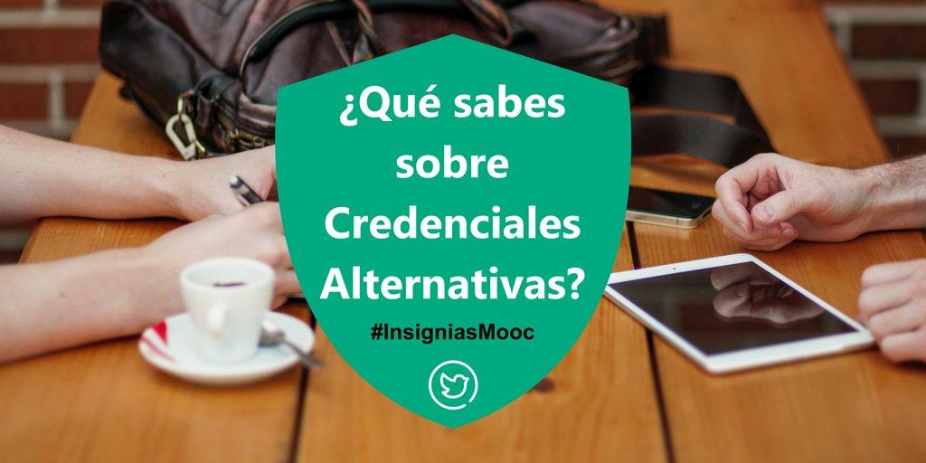 P1 Que sabes sobre credenciales alternativas? #InsigniasMooc https://t.co/Usqfo8fpGT
