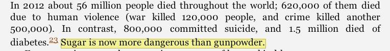"From  @HarariNoah's new book, Homo Deus, A brief History of Tomorrow:  ""Sugar is now more dangerous than gunpowder."" https://t.co/zkmKi9uoT2"