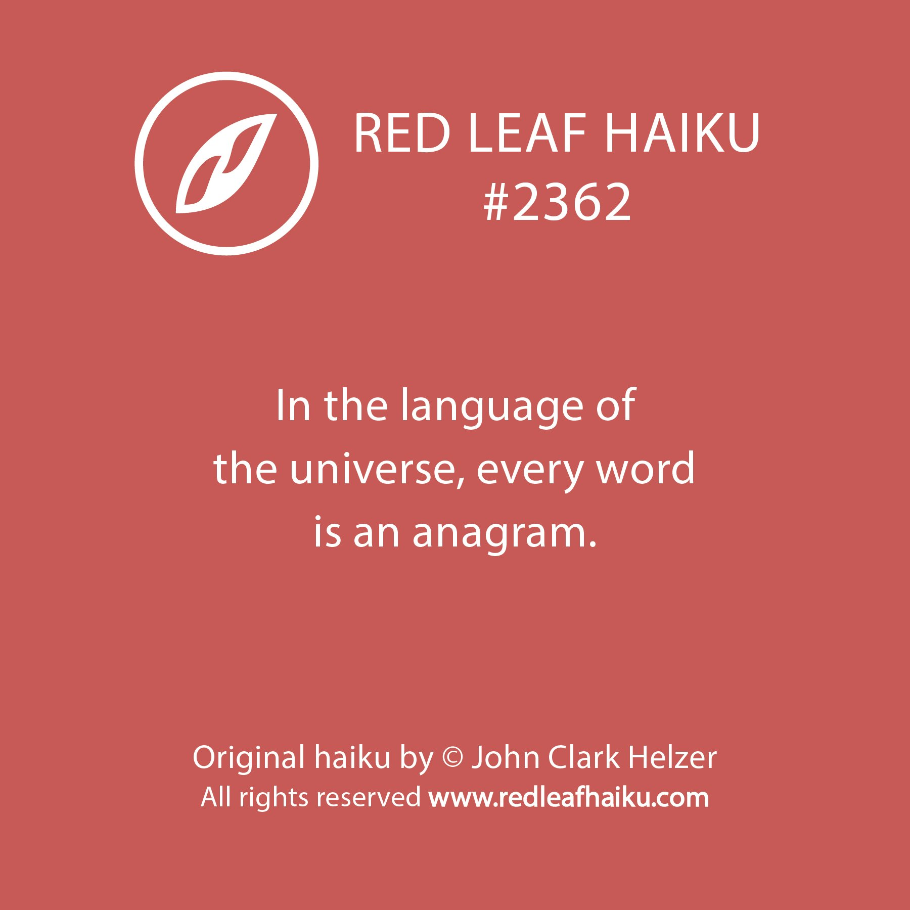 In the language of  the universe, every word  is an anagram.  #redleafhaiku #haiku #GrammarDay https://t.co/5R09Lg2m5U