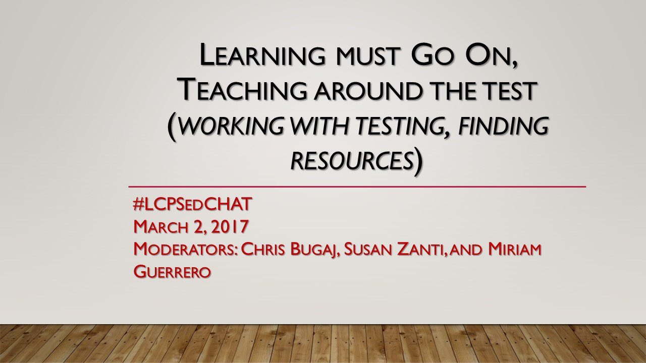 Join me & #LCPSedchat team-3/2 at 8:00pm EST for our monthly chat! Learning Must Go On! @attipscast @NickGrzeda @jbreynoldsTRT @MiriamCheuk https://t.co/bsqQiPss0E