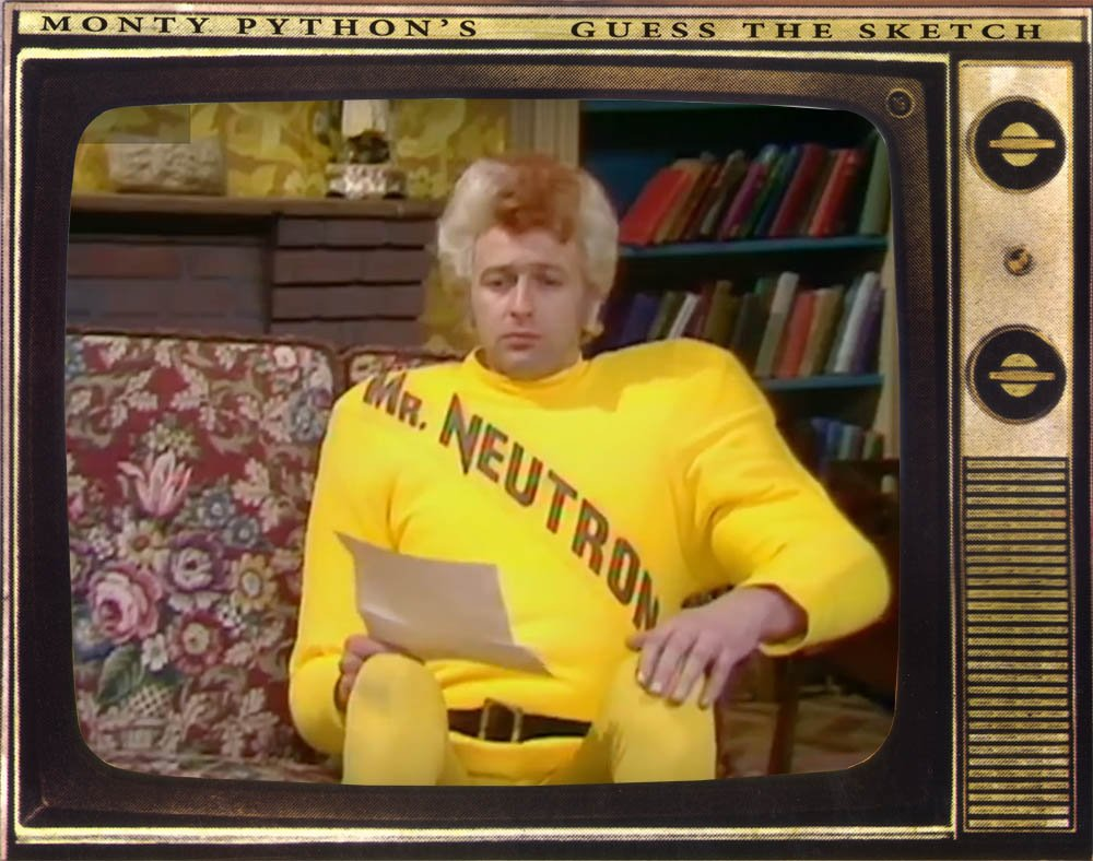 It&#39;s... &quot;Mr. Neutron Part 4&quot; which you can watch here:   https:// tinyurl.com/z7lwj3j  &nbsp;   #guessthesketch #montypython #flyingcircus #grahamchapman <br>http://pic.twitter.com/6NbBZEBZSz