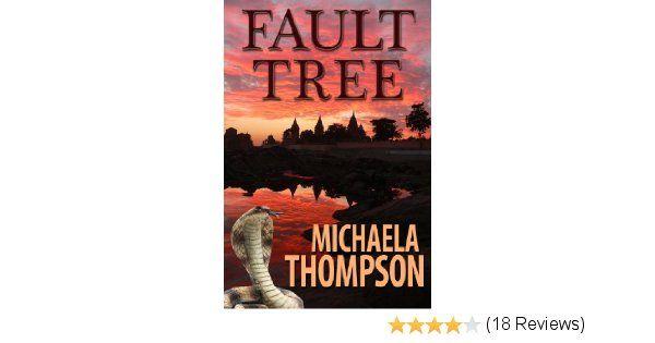 #FREE - Fault Tree: A Michaela Thompson International Thriller by Michaela Thompson  http:// buff.ly/2m18maP  &nbsp;   #suspense #thriller<br>http://pic.twitter.com/bfURJqAsRG