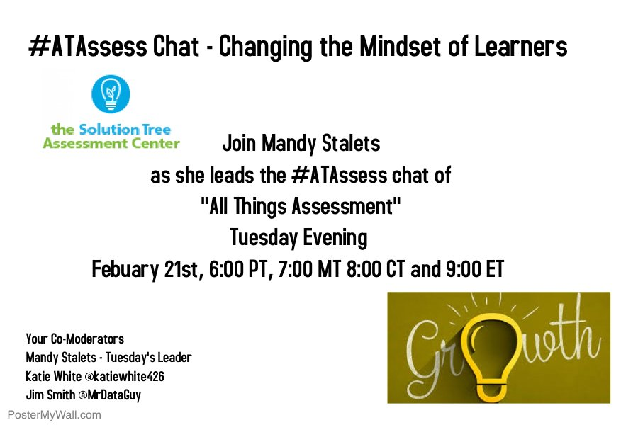 Supporting a learning mindset.  Assessment at the center.  Join us Tuesday at the #ATAssess chat. https://t.co/UlVSLrH7wB