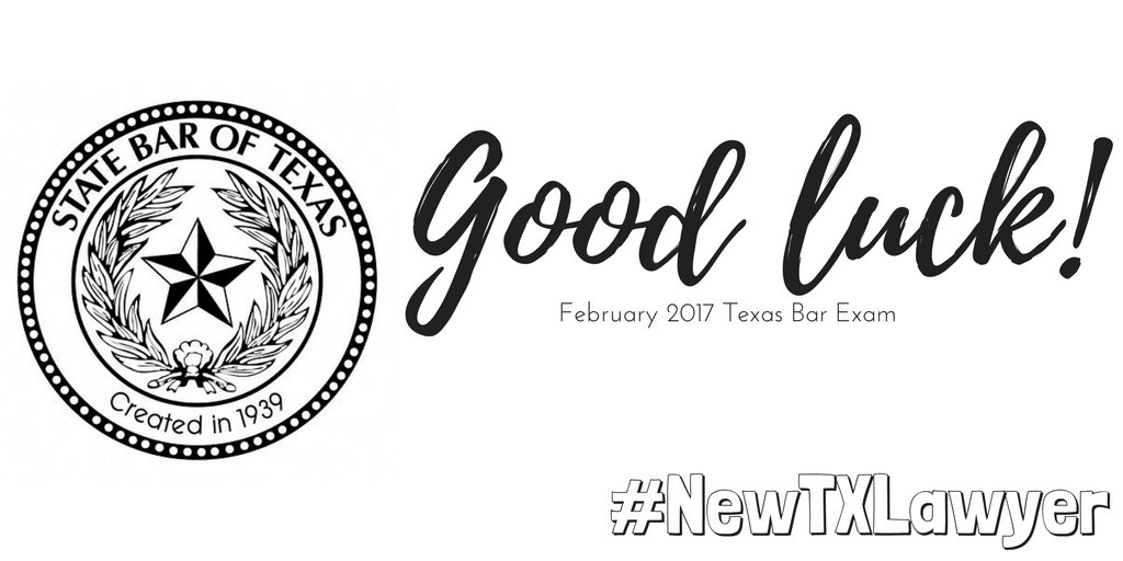 Good luck to everyone taking the Texas Bar Exam this week! #NewTXLawyer https://t.co/o6DcAYmflk