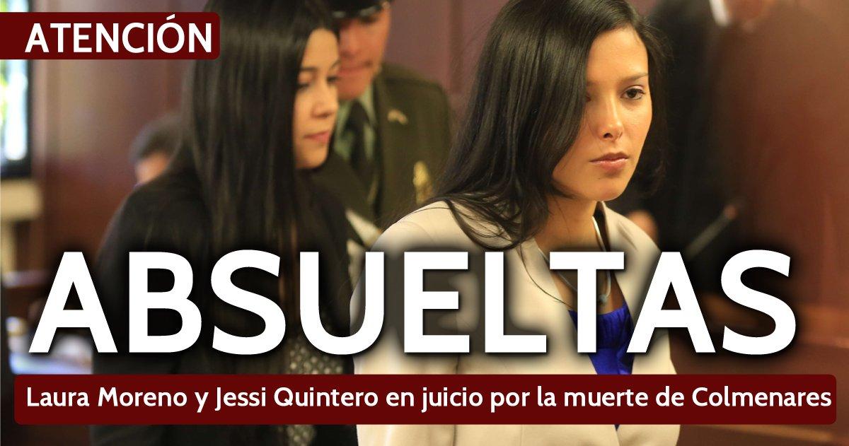 [Ampliación] Juez absuelve a Laura Moreno y Jessy Quintero por el caso...