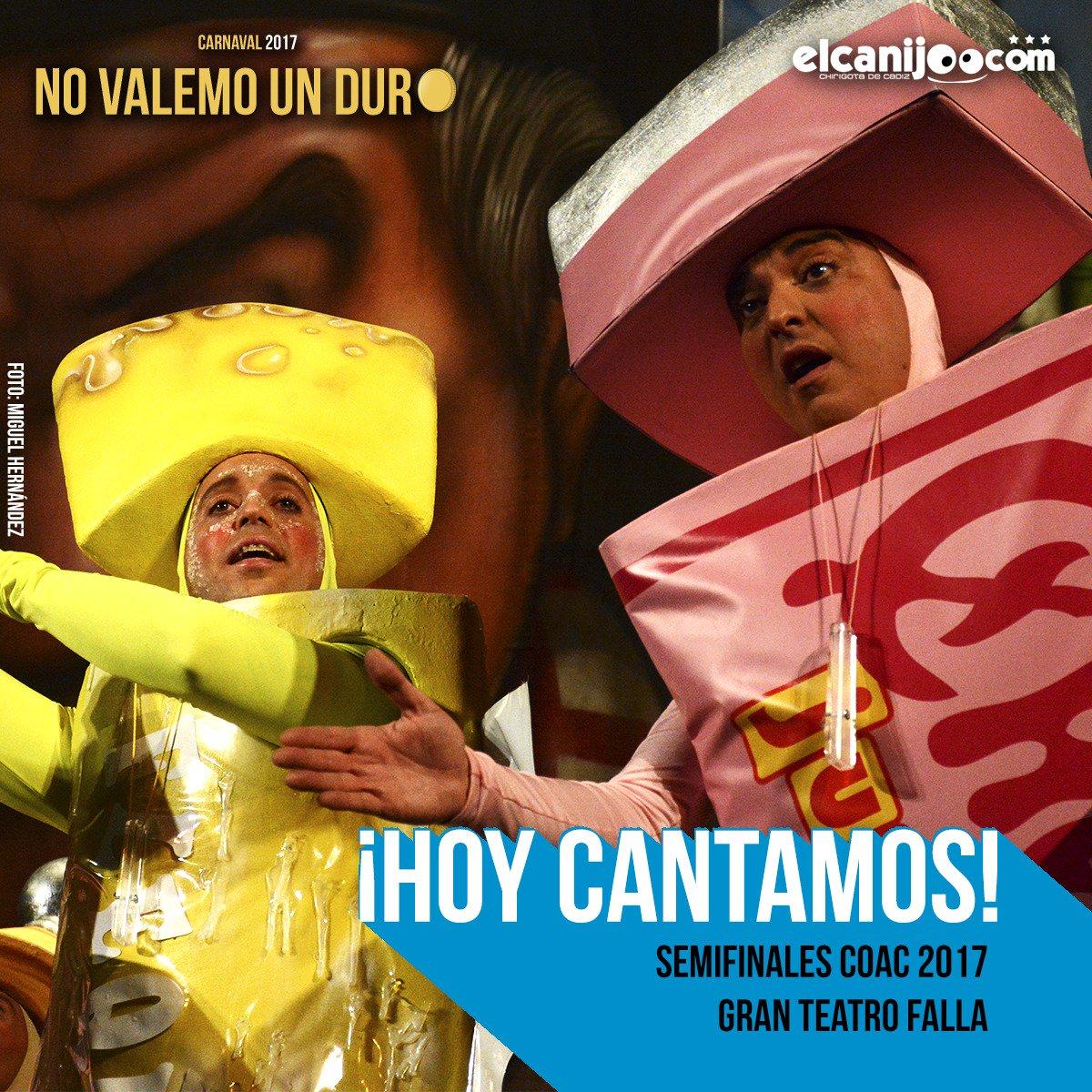 ¡HOY CANTAMOS! Semifinal #COAC2017S1 en el Gran Teatro Falla. #NoValem...