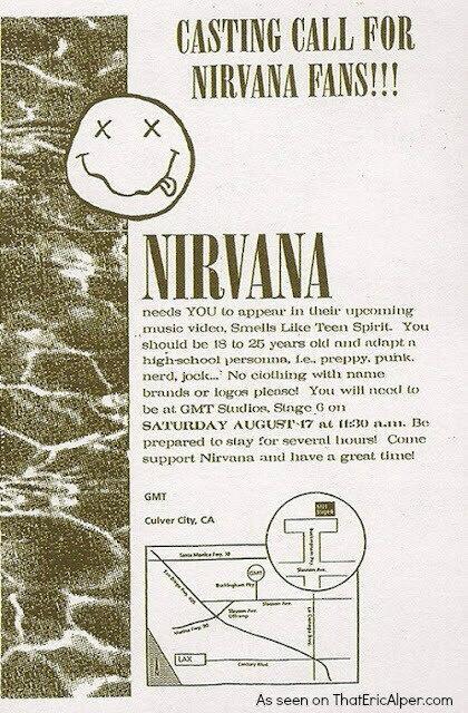 Casting call for extras in Nirvana\s Smells Like Teen Spirit video. Happy 50th Birthday, Kurt Cobain.