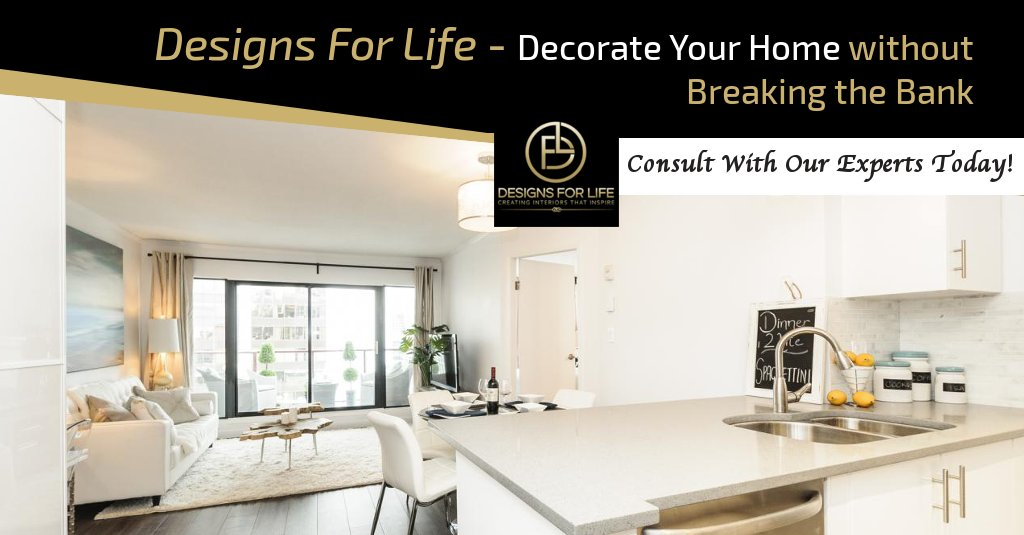 Designs For Life - #Decorate Your #Home Without Breaking the Bank. Cli...