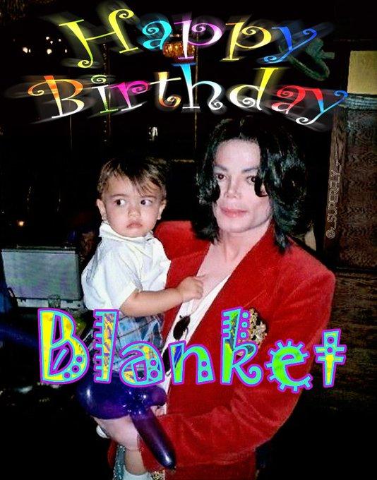 Feb 21 now HAPPY 15th BIRTHDAY to BIGI as Blanket as Prince Michael Jackson II   Love Always