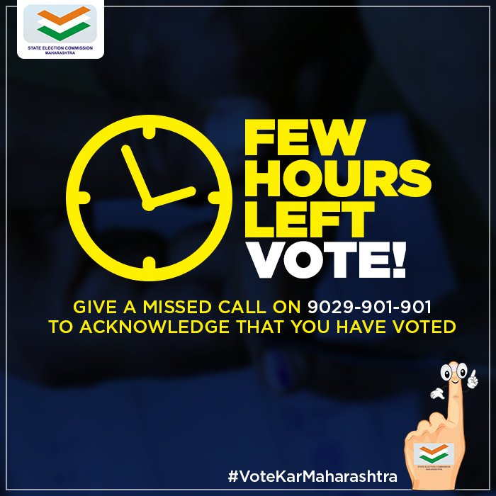 Few hours of #voting left! Give a missed call to acknowledge your pledge & vote: 9029-901-901. #VoteKarMaharashtra Polling closes at 5:30pm