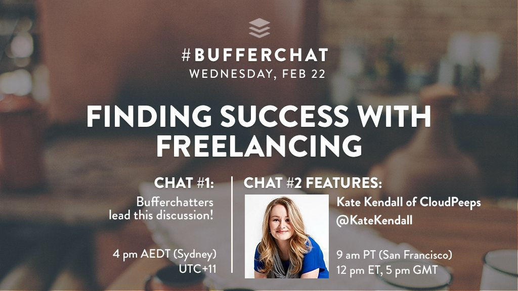 Come share your tips and advice about freelancing in #bufferchat this Wed, Feb 22! There are 2 chances to chat:   4 pm AEDT + 9 am PST  <br>http://pic.twitter.com/f93sxvoXiS
