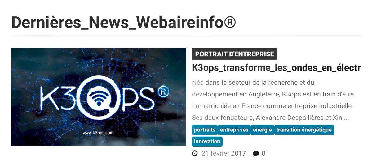 Enfin de l&#39;info! @Webaireinfo  #FrenchTech #Belfort #madeinFrance  #k3ops transforme les #ondes en #électricité    http:// webaire.info/index.php/econ omie-webaireinfo/economie-portraits-d-entreprise-webaireinfo/497-k3ops-transforme-les-ondes-en-electricite &nbsp; … <br>http://pic.twitter.com/fVl880Ip5I
