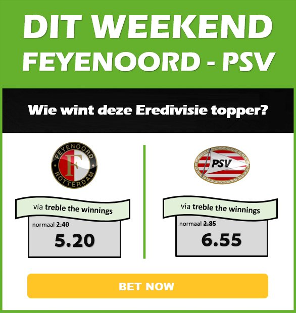 Treble the Winnings bij Feyenoord - PSV!