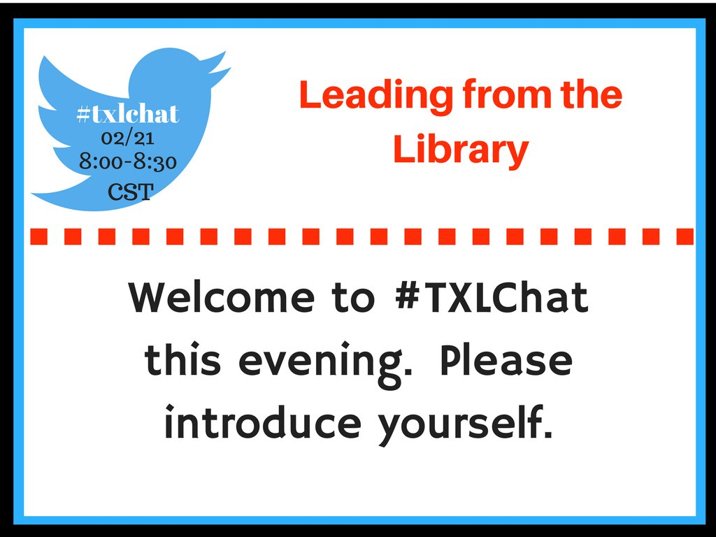 Welcome to #txlchat #futurereadylibs Please share your name, role & where you are from https://t.co/blq3To1iIN