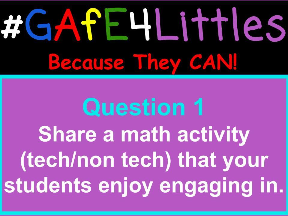 Q1 Share a math activity (tech/non tech) that your students enjoy engaging in. #gafe4littles https://t.co/kKUMVWwhSK