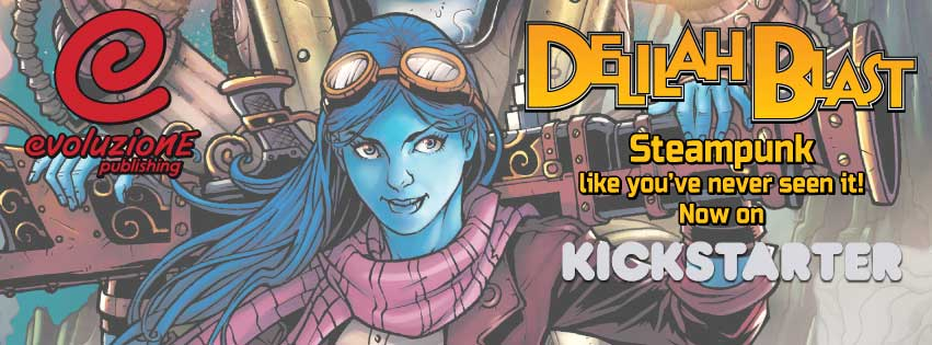 So thankful to everyone Delilah Blast @kickstarter. 114% in 5 days. https://t.co/4HxZC23Qtp  #steampunk #scifi #comics #supportindiecomics