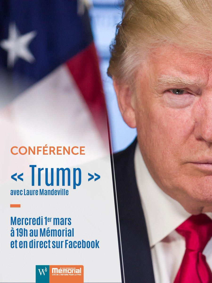 #Conférence À ne pas manquer ! Le 1/03 à 19h au Mémorial - &quot;Trump&quot; =&gt;  http:// bit.ly/Warm_Trump_  &nbsp;   @WarmFoundation #Trump #USA <br>http://pic.twitter.com/rc44VHsCGX