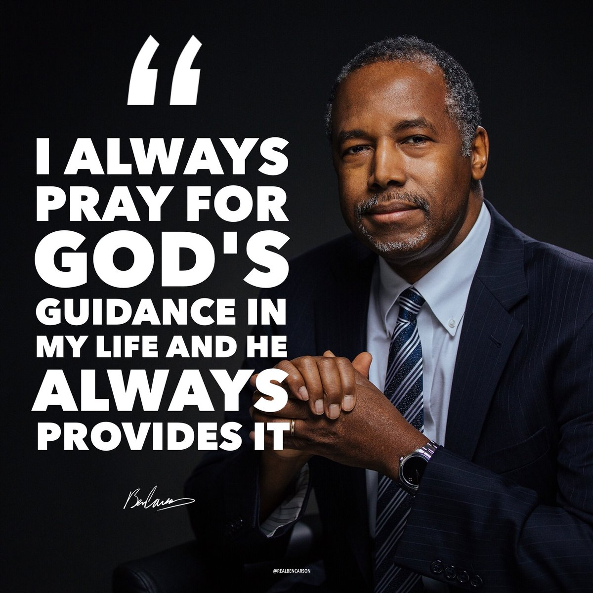 I always pray for God&#39;s guidance in my life and he always provides it ~ @RealBenCarson  #wednesdaywisdom <br>http://pic.twitter.com/jf1jtsKUcB