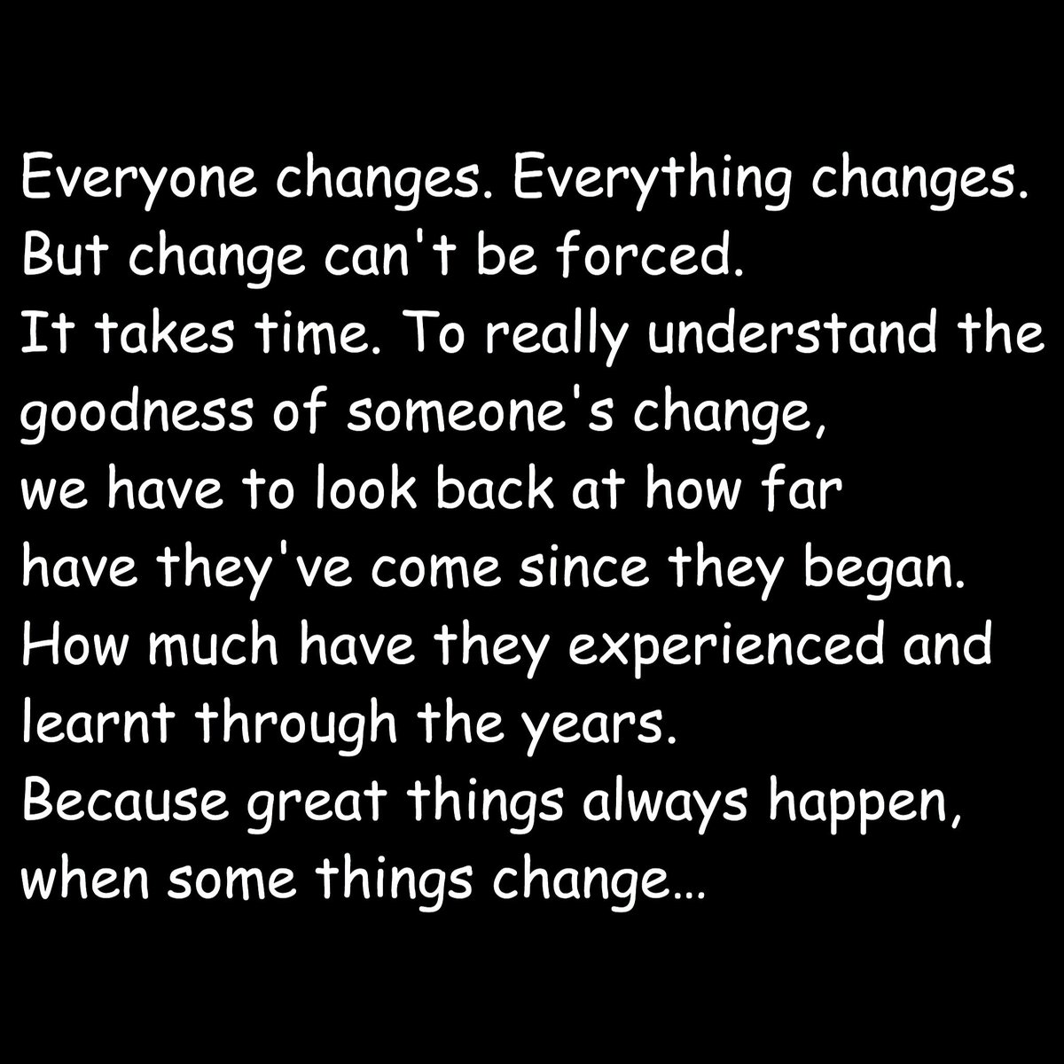 Quotes Of Thoughts On Twitter Everyone Everything Changes