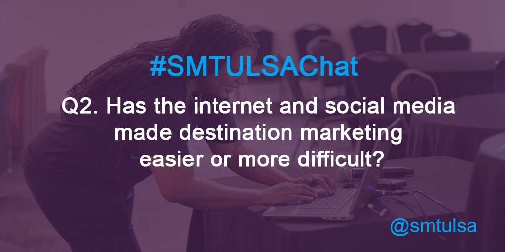 Q2. Has the internet and social media made destination marketing easier or more difficult? #smtulsachat https://t.co/jJWdzKJFF6