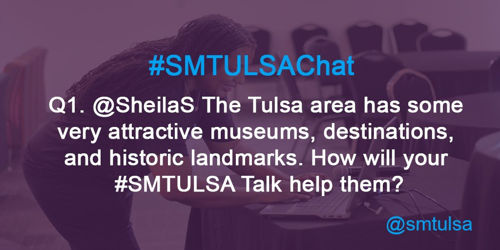 Q1. @SheilaS The Tulsa area has some very attractive museums, destinations & landmarks. How will your #SMTULSA Talk help them? #smtulsachat https://t.co/rEhNkYRrWi
