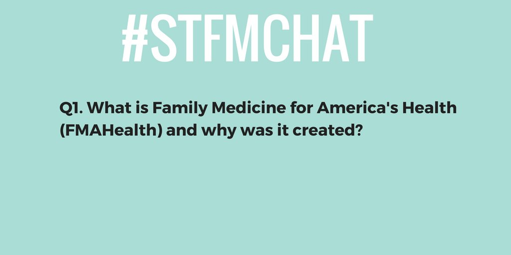 #stfmchat Q1. What is Family Medicine for America's Health (FMAHealth) and why was it created? https://t.co/p3iW9GyZBy