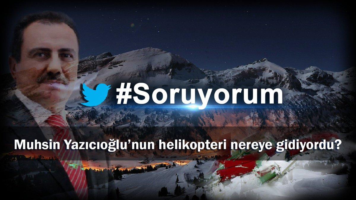 Muhsin Yazıcıoğlu'nun helikopteri nereye gidiyordu?  #Soruyorum etiket...