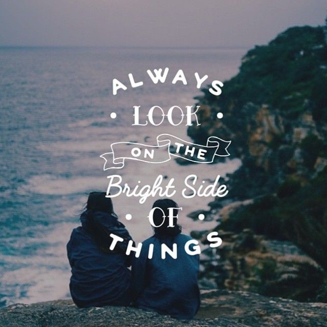 Always look on the bright side of things #quotes #motivation #inspiration #bright #wisdom  http:// quotesalarm.com  &nbsp;  <br>http://pic.twitter.com/x7QTqw1uGo