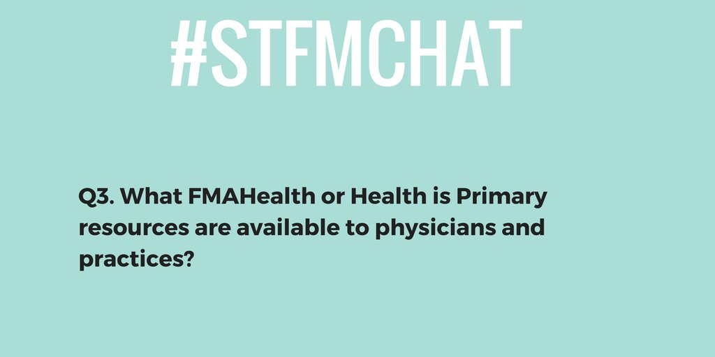 #stfmchat Q3. What FMAHealth or Health is Primary resources are available to physicians and practices? https://t.co/JNr4TJ9Qa6