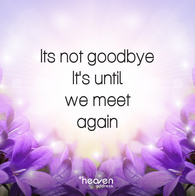 it not goodbye till we meet again