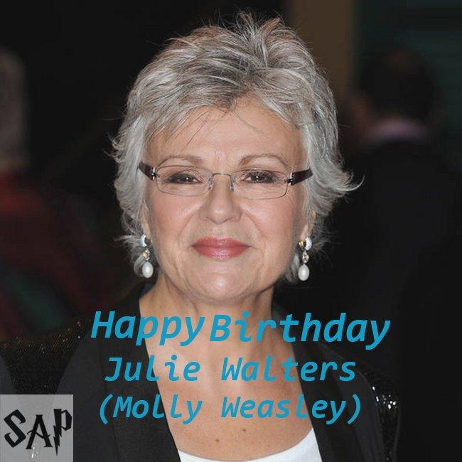 Happy Birthday Julie Walters ( AKA Molly Weasley )