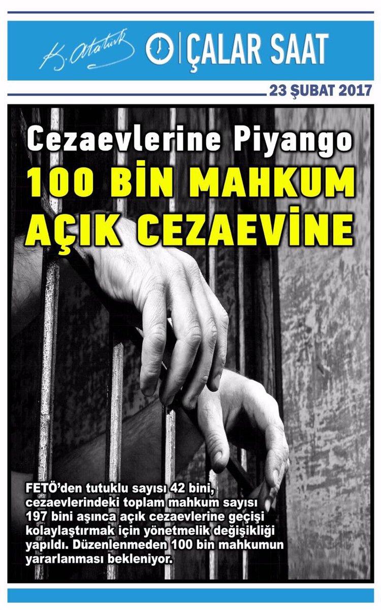Manşetimiz: 100 bin mahkuma piyango vurdu. Açık cezaevine nakledilecek...