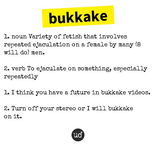Urban dictionary bukkake