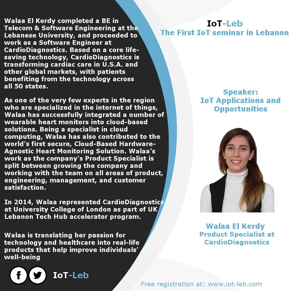 Walaa EL Kerdy @CardioDiag will discuss IoT applications and opportunities à  http:// iot-leb.com  &nbsp;   the first #IoT seminar in #Lebanon <br>http://pic.twitter.com/TchB0ZeQUX