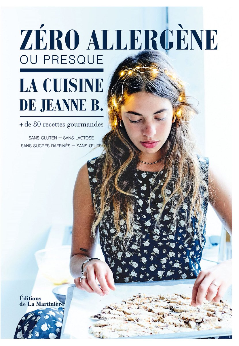 Envie du nouveau livre de Jeanne B. ? RT+FOLLOW avant le lundi 27/02 à 17h #KdoDuJeudi #Concours #recettes #cuisine #zeroallergeneoupresque<br>http://pic.twitter.com/mUxCaPXPJM
