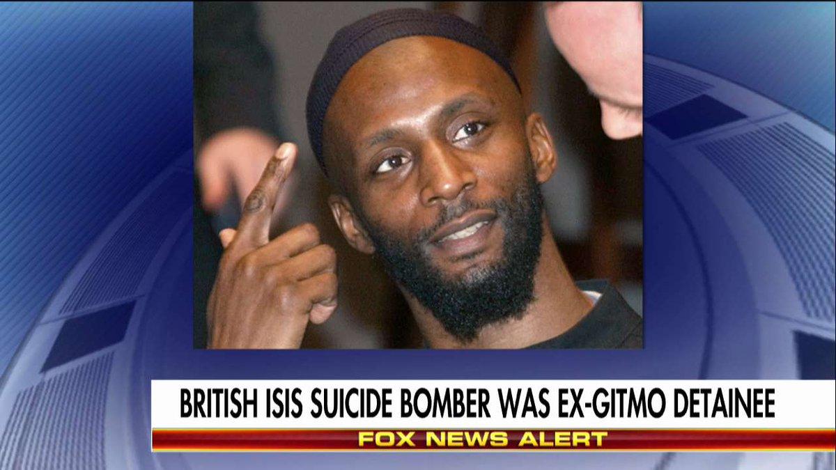 News Alert: British ISIS suicide bomber was ex-Gitmo detainee. https:/...