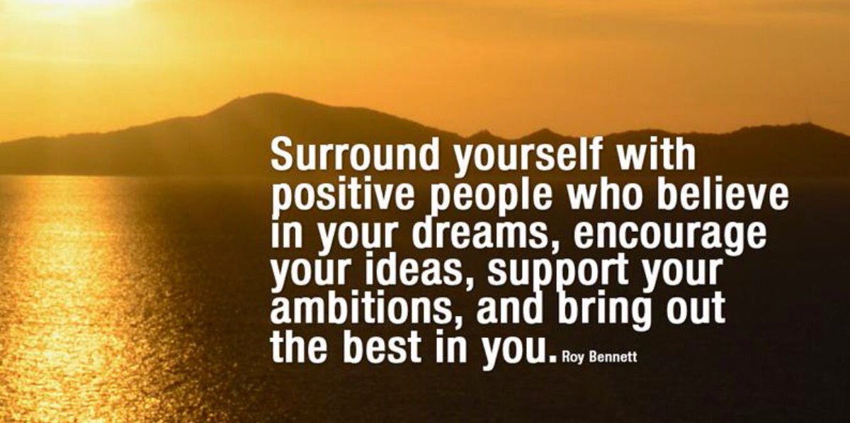 Surround Yourself With Positive People Quotes Surround yourself with positive people! @10millionmiler  Surround Yourself With Positive People Quotes
