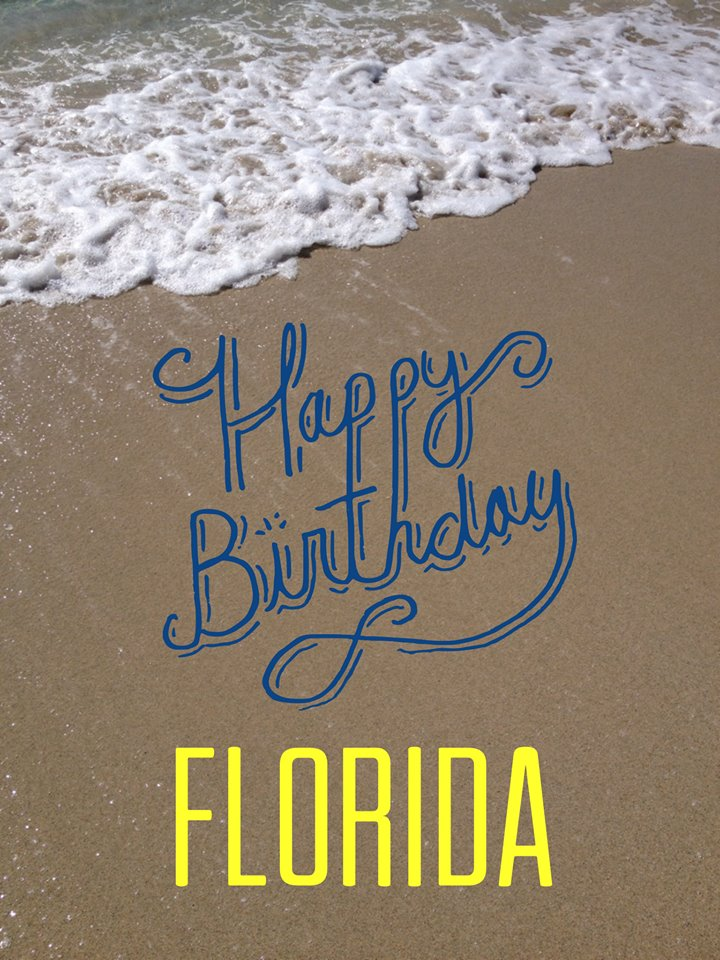 Happy Birthday, Florida! Florida became a state on March 3, 1845 #LoveFL https://t.co/e7mLZZfCDR