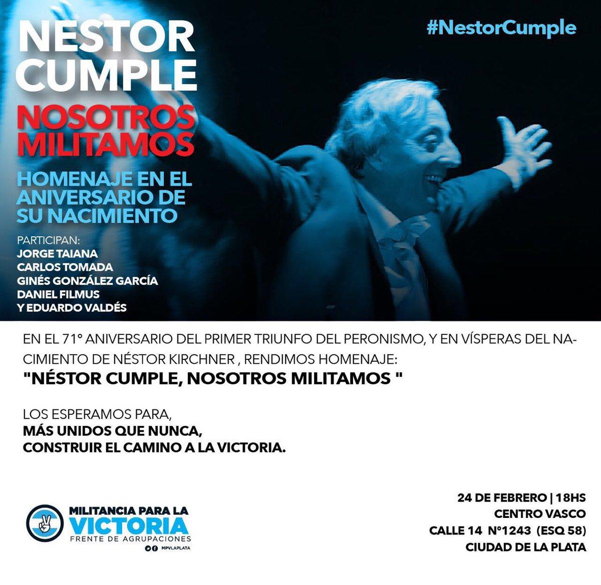 ¡HOY! Están todos y todas invitadxs al homenaje #NéstorCumple, Nosotro...