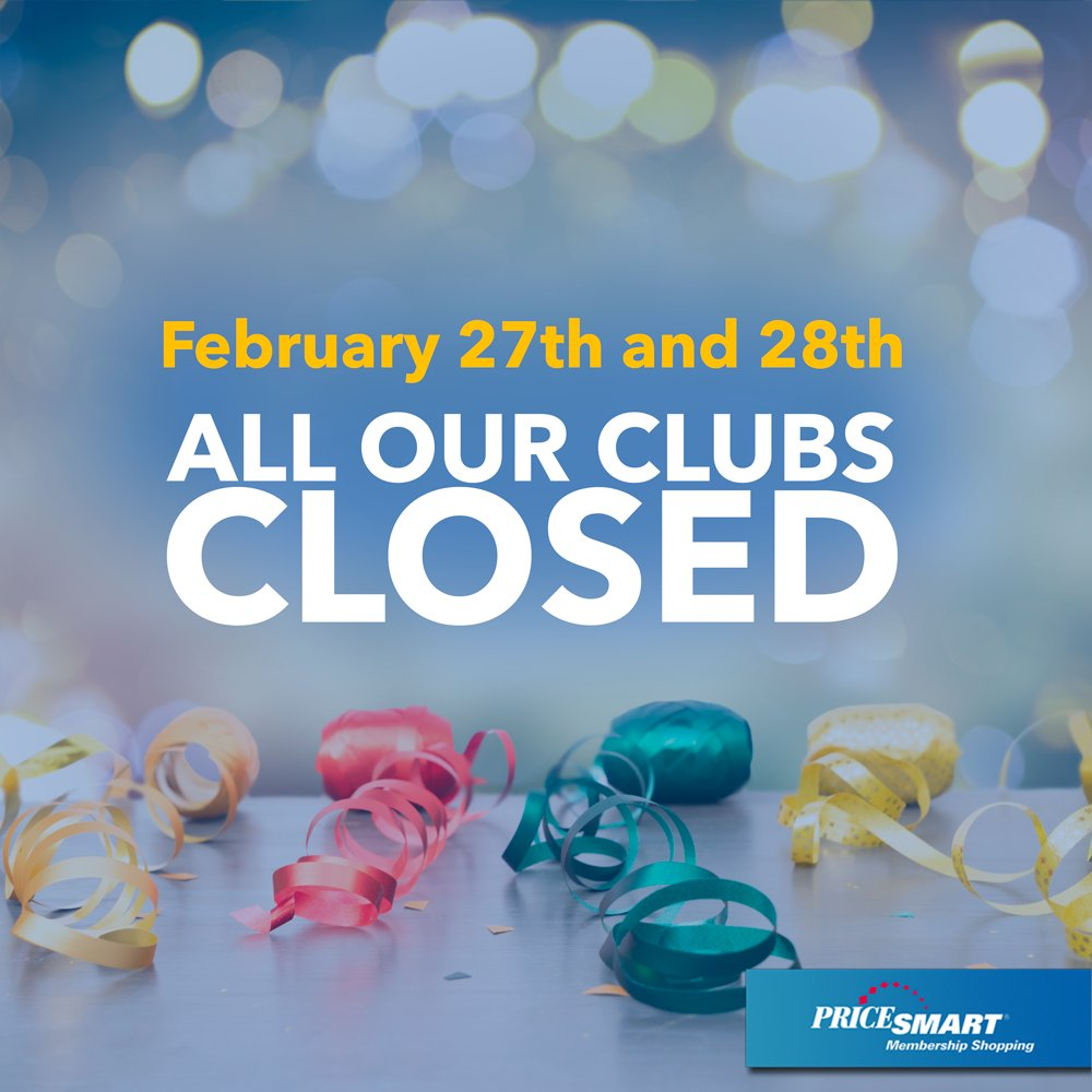 Dear Members, Keep in mind that this Carnival Monday and Tuesday, our Clubs will be CLOSED. Enjoy Carnival! The PriceSmart Team.- https://t.co/tWM8G3y55k