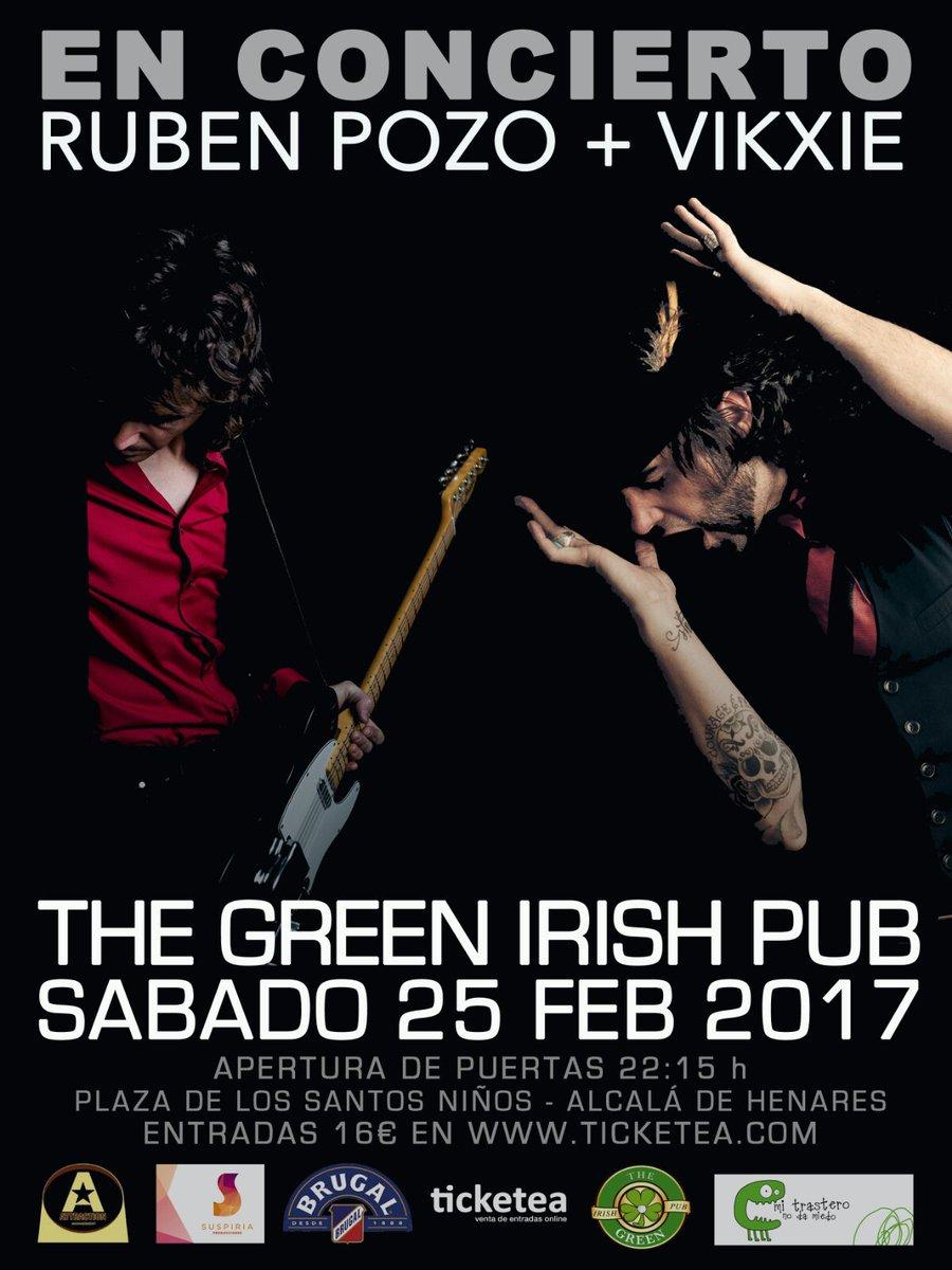 Y mañana Sábado @RubenPozoPrats   &amp; @vikxieworld   en Concierto en @TheGreenIrish en #AlcaládeHenares Entradas en  http:// bit.ly/2fSnEOh  &nbsp;  <br>http://pic.twitter.com/AtX0CkvrG9