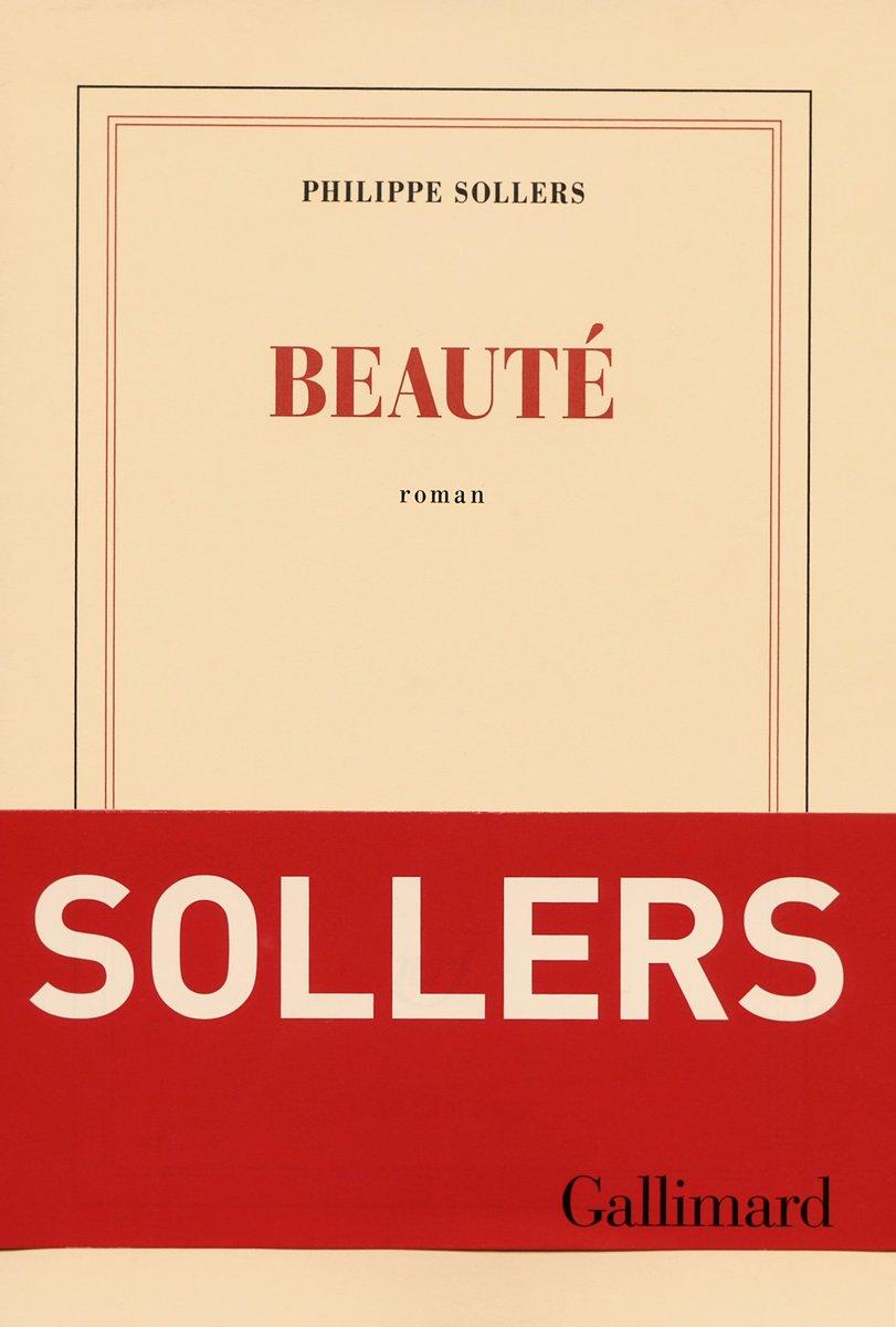 #VendrediLecture #Beauté, un roman absolument génial et d&#39;une grande force.  Sollers est toujours le meilleur ! <br>http://pic.twitter.com/ADnoMJ2pHw