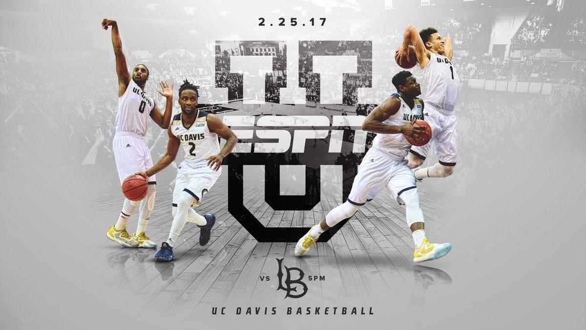 2.25.17 at 5p - @ucdavis Men's Basketball will be on @ESPNU!! Proud of...