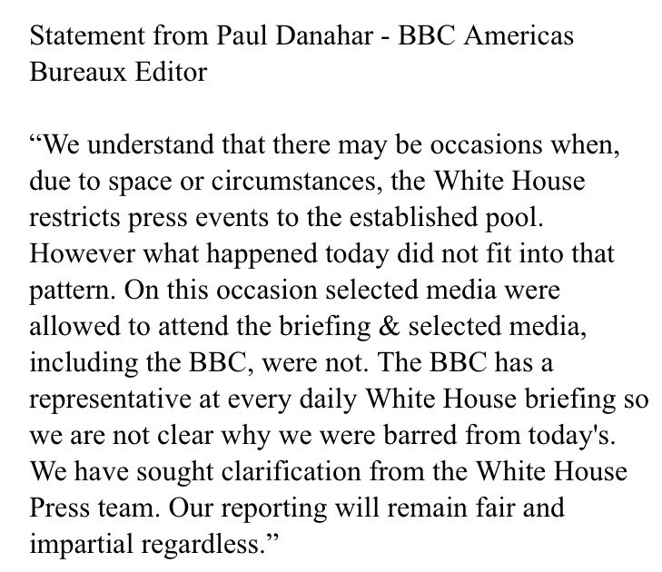 The BBC's response to being barred, along with other selected media, from today's White House press briefing. https://t.co/8BMgtptzrK