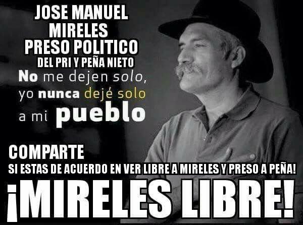 ¡Mireles Libre YA! corrupto @epn - #PeñaMienteaMexico - #FelizSabado #...