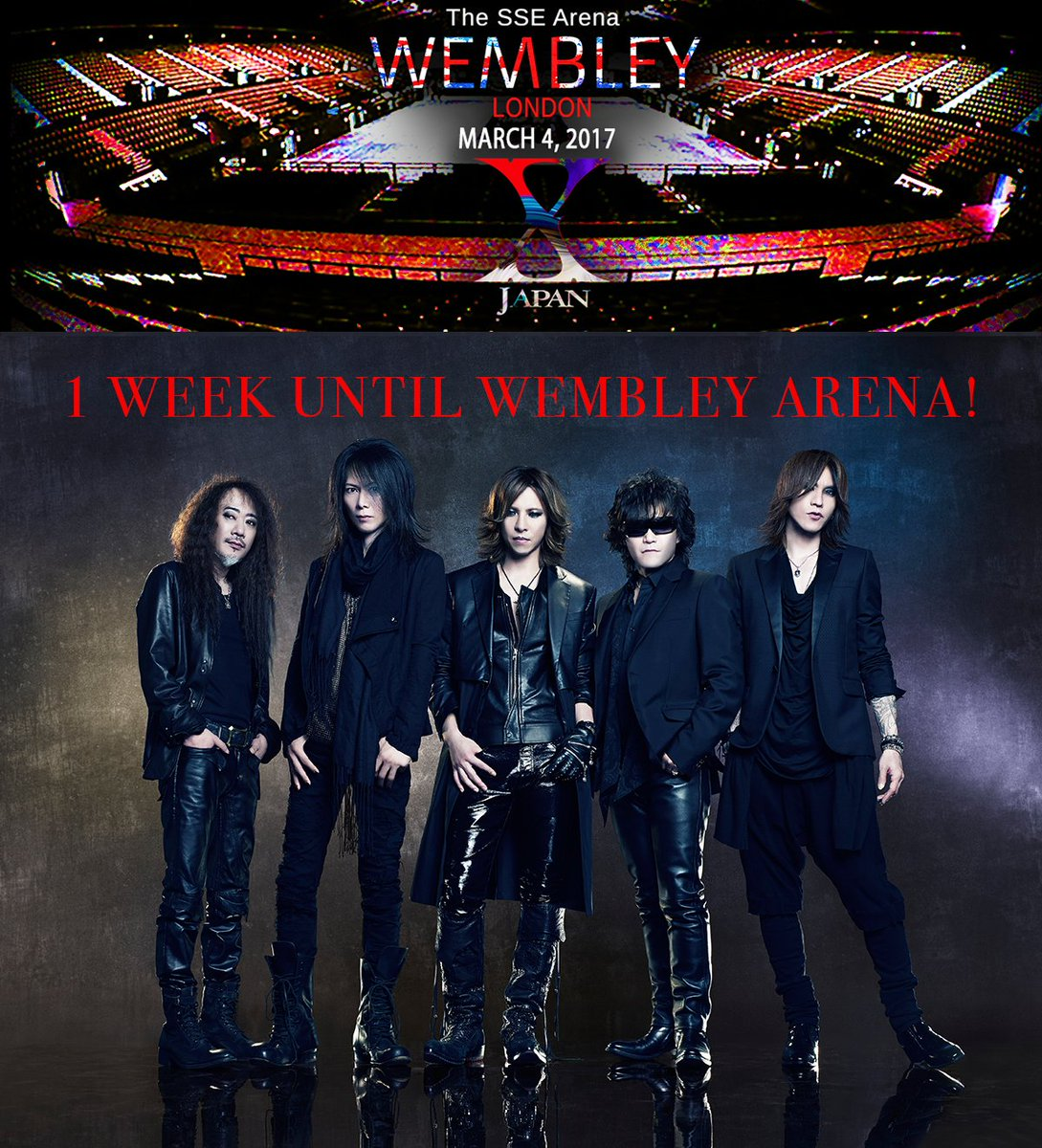 One week until #XJapan at #Wembley @SSEArena in London on March 4th!  http:// bit.ly/XJapanWembley  &nbsp;  <br>http://pic.twitter.com/dz1CRzHBMz