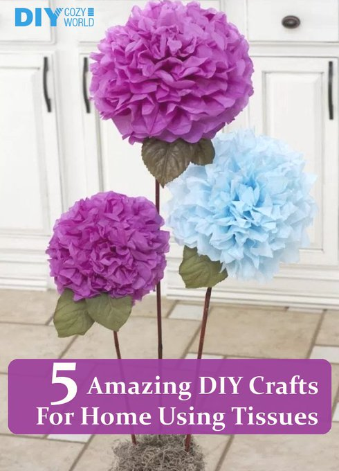 5 Amazing DIY Crafts For Home Using Tissues