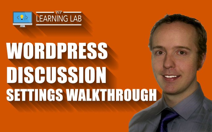 WordPress Discussion Settings Walkthrough